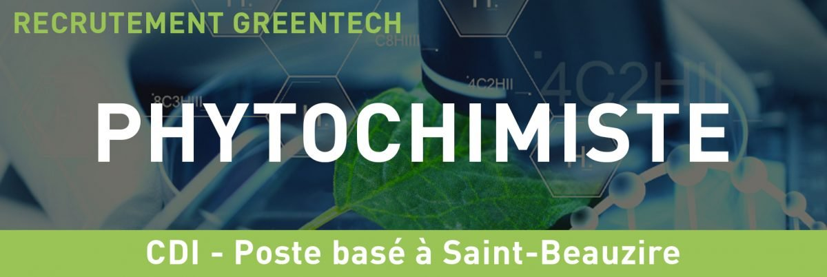 Recrutement greentech phytochimiste