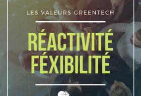 valeurs greentech réactivité flexibilité