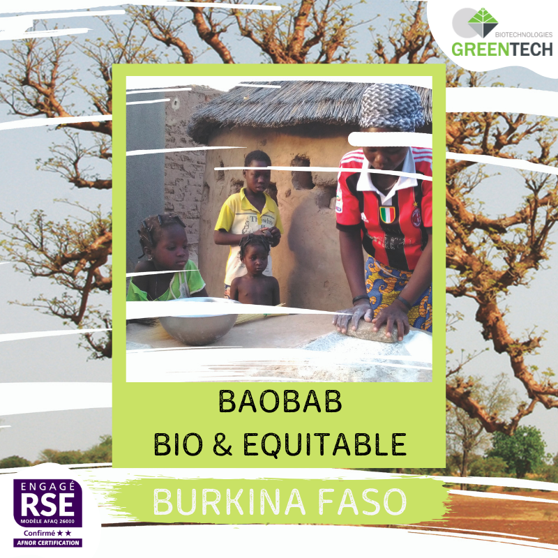 Our historical Supply Chains - #2 : Burkina Faso, Organic Baobab Oil and Powder