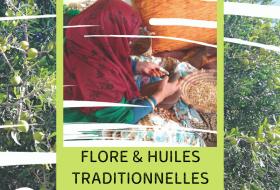 Nos filières historiques - #5 – Maroc : Flore et huiles traditionnelles marocaines