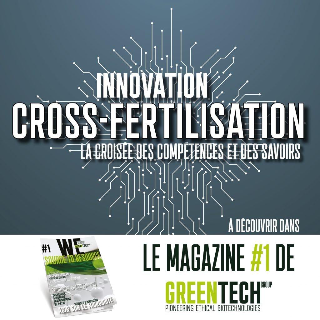Magazine GREENTECH #1: La Cross-Fertilisation